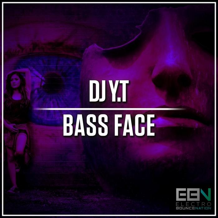 DJ Y.T - Bass Face