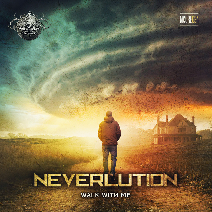 NEVERLUTION - Walk With Me