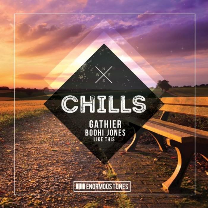 GATHIER feat BODHI JONES - Like This