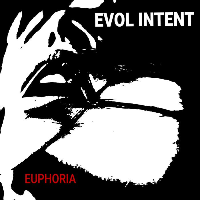 EVOL INTENT - Euphoria