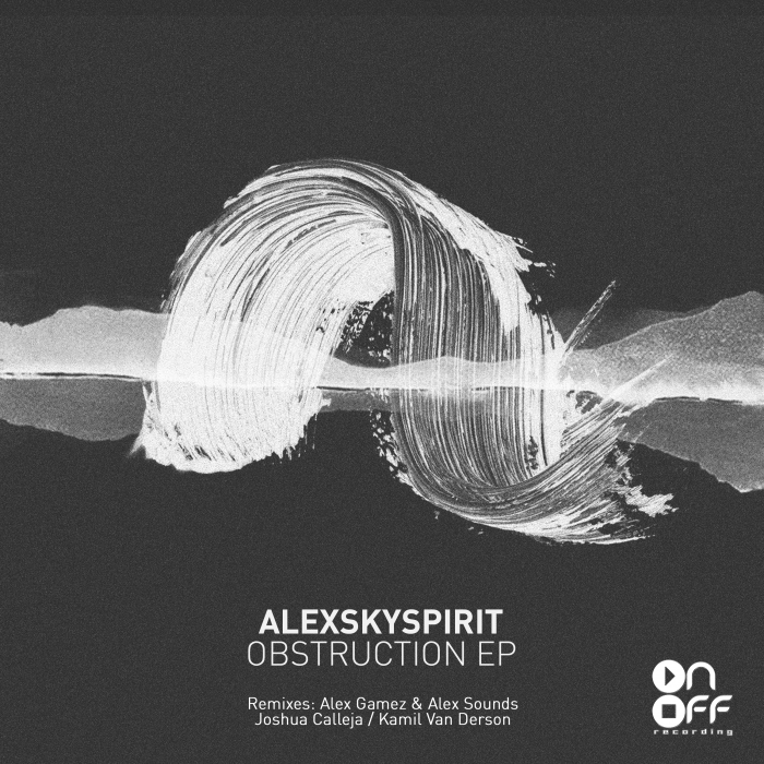 ALEXSKYSPIRIT - Obstruction EP