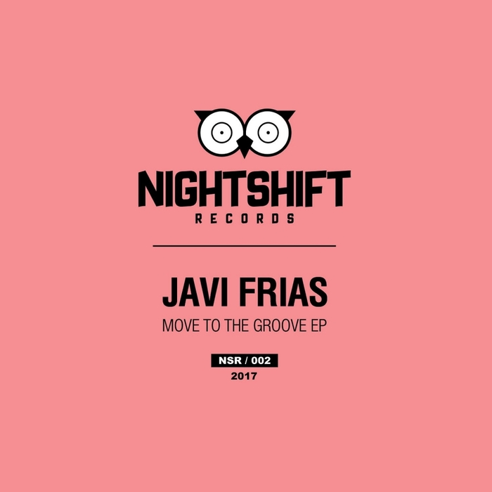 JAVI FRIAS - Move To The Groove EP