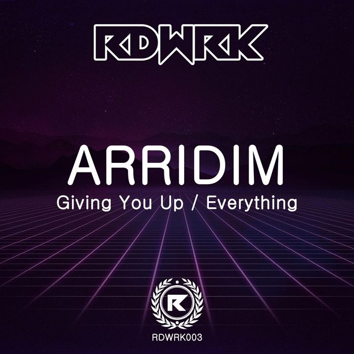 ARRIDIM - Giving You Up