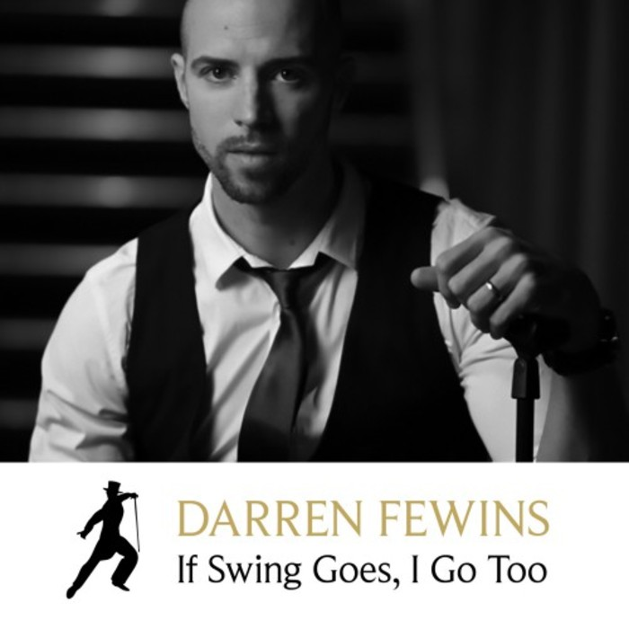DARREN FEWINS - If Swing Goes, I Go Too