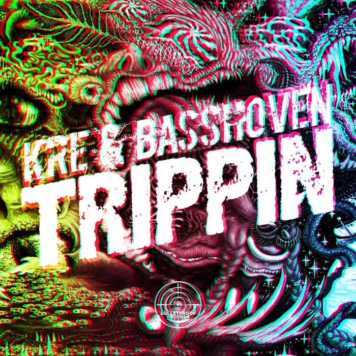 KRE & BASSHOVEN - Trippin