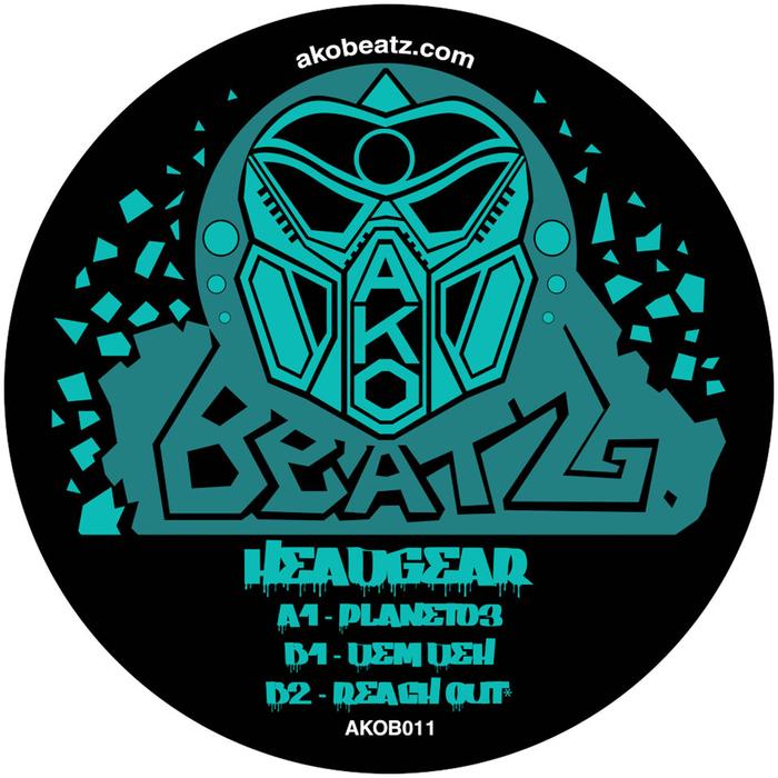 HEADGEAR - Ako Beatz Present: Headgear - Planet03