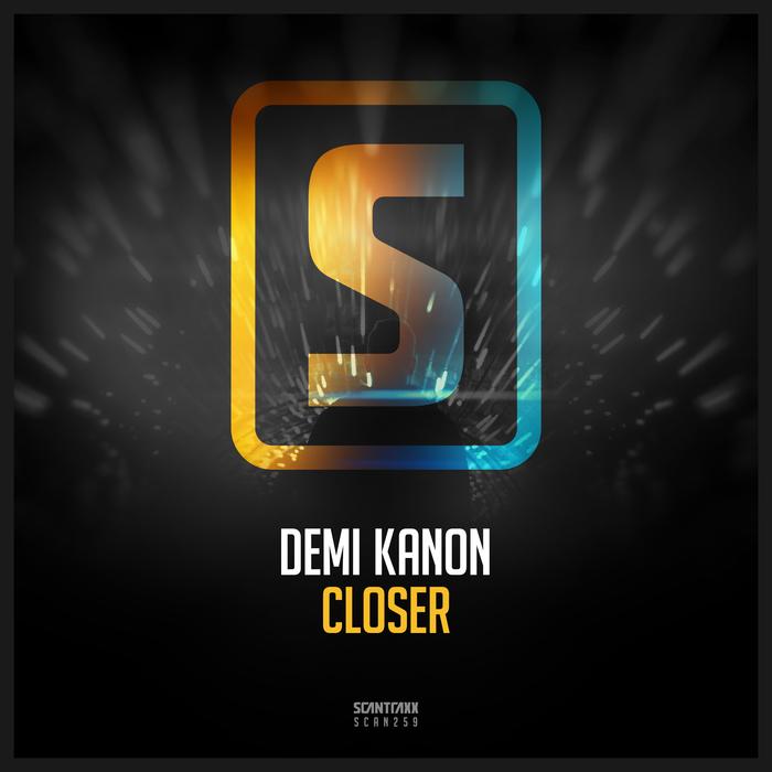 DEMI KANON - Closer