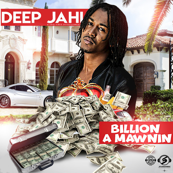 DEEP JAHI - Billion A Mawnin