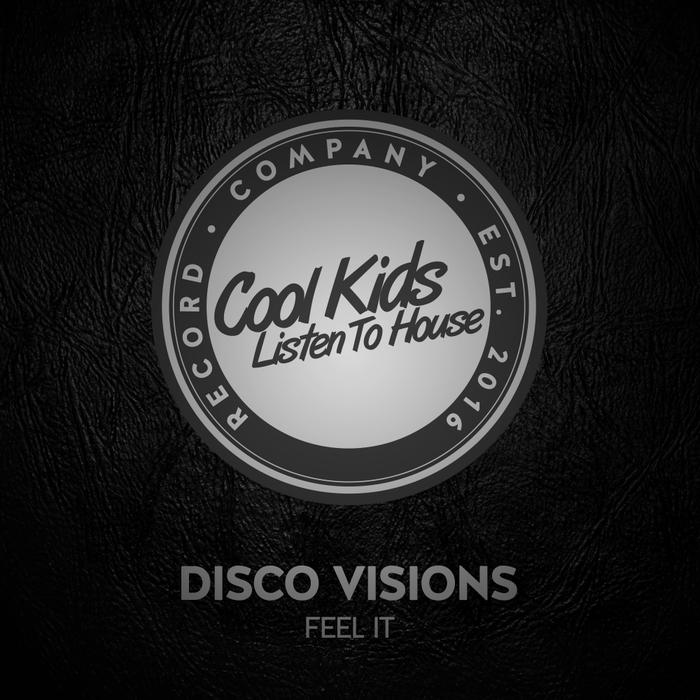 DISCO VISIONS - Feel It