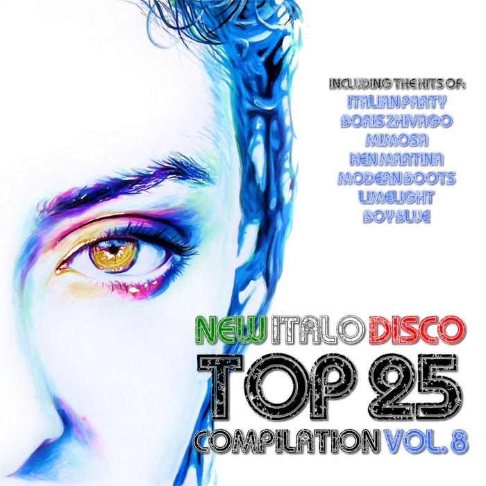 Various: New Italo Disco Top 25 Compilation Vol 8 at Juno Download