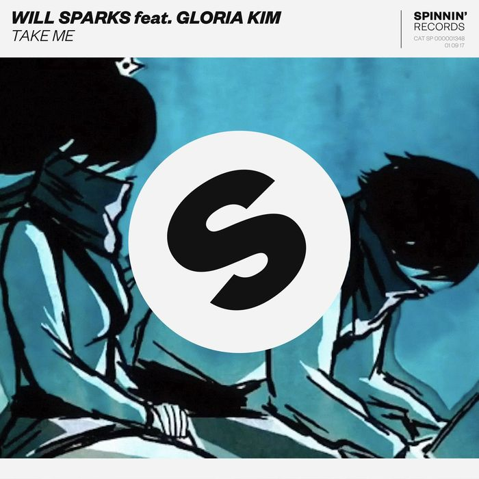 WILL SPARKS feat GLORIA KIM - Take Me
