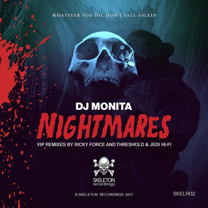 DJ MONITA - Nightmares VIP Mixes