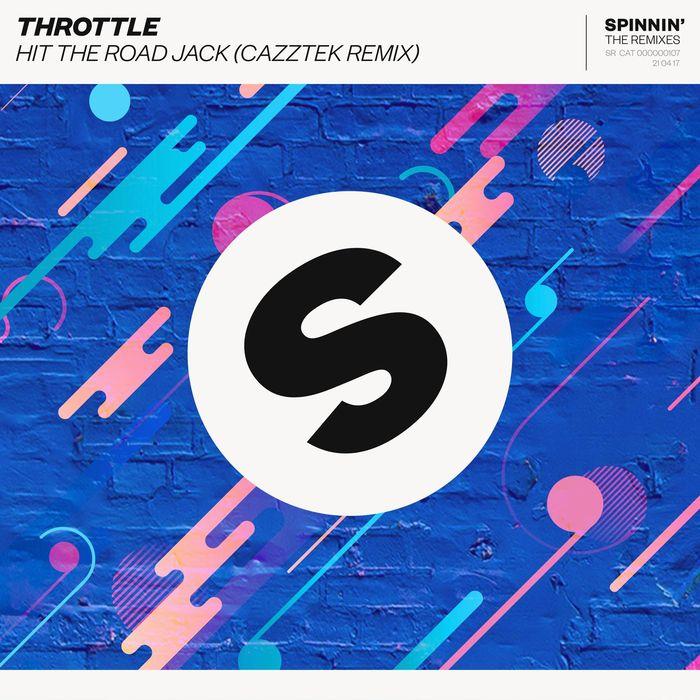 THROTTLE - Hit The Road Jack (Cazztek Remix)