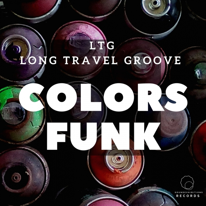 LTG LONG TRAVEL GROOVE - Colors Funk