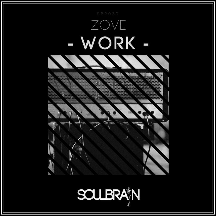 ZOVE - Work