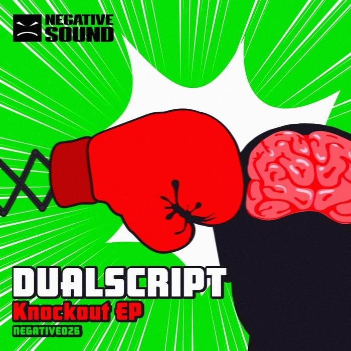 DUALSCRIPT - Knockout EP