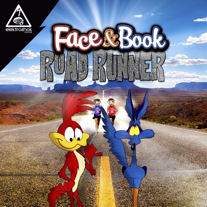 FACE & BOOK - Road Runner