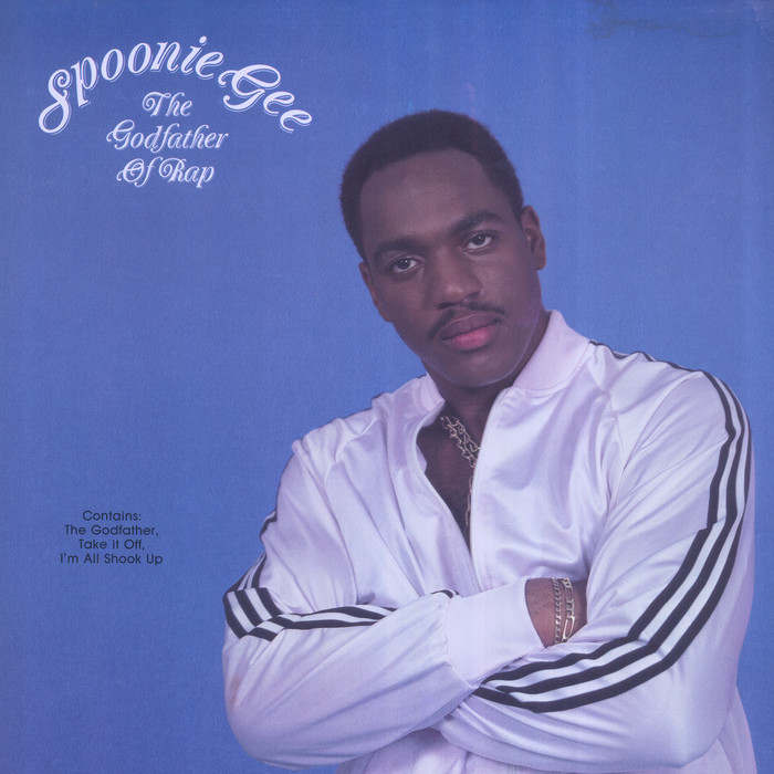 SPOONIE GEE - The Godfather Of Rap