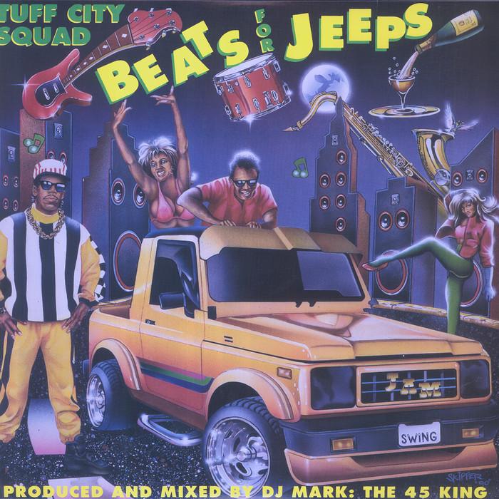 TUFF CITY SQUAD - Beats For Jeeps