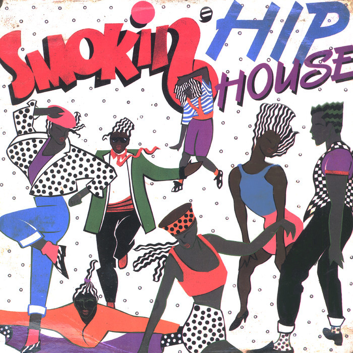 DJ MARK/THE 45 KING/THE LEON LEE EXPERIENCE/YZ/CORPORATION OF ONE/CURIOUS GEORGE/MYSTIQUE - Smokin' Hip House