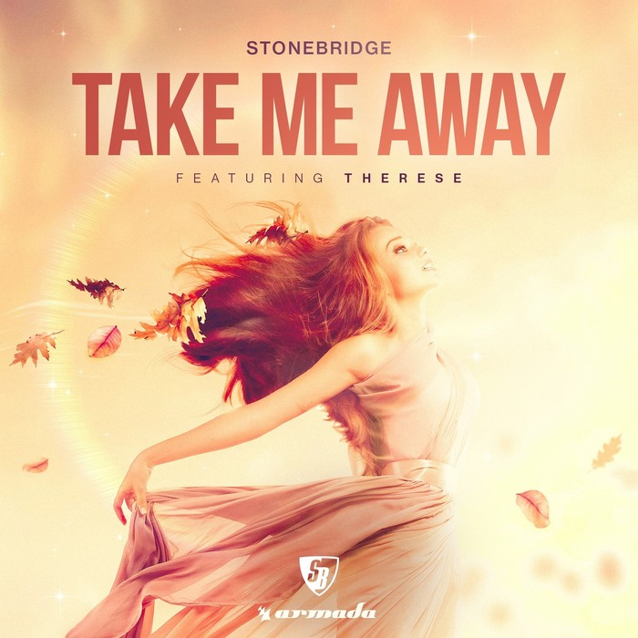 STONEBRIDGE feat THERESE - Take Me Away