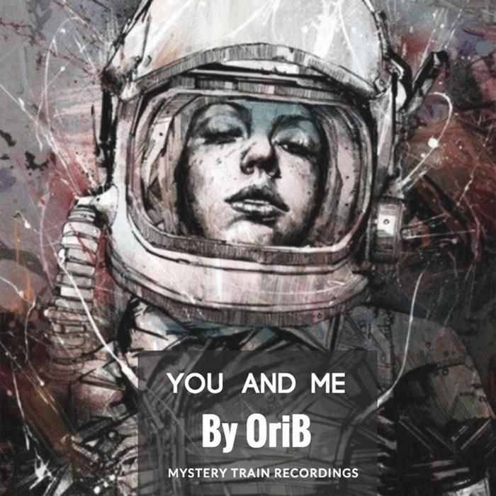 ORI B - You & Me