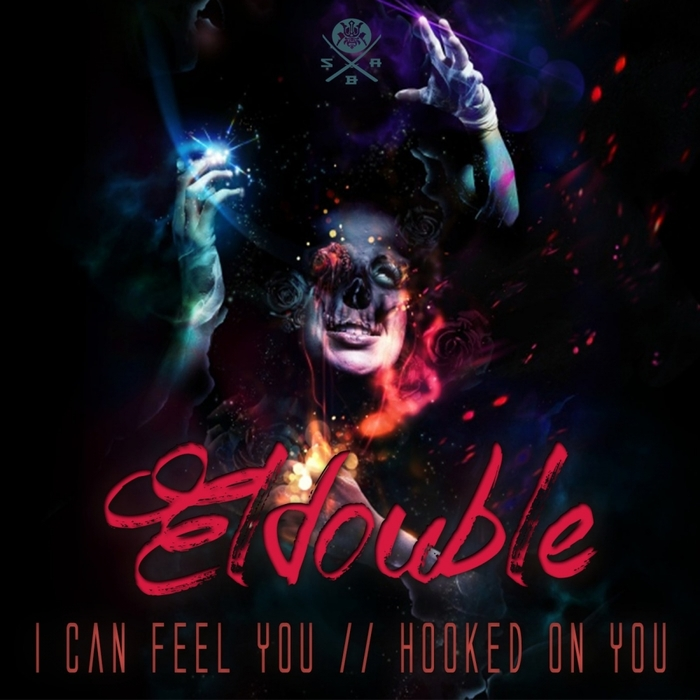 ELDOUBLE - I Can Feel You/Hooked On You
