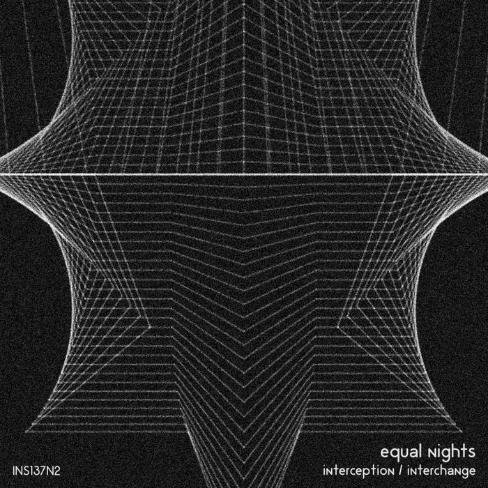 EQUAL NIGHTS - Interception/Interchange