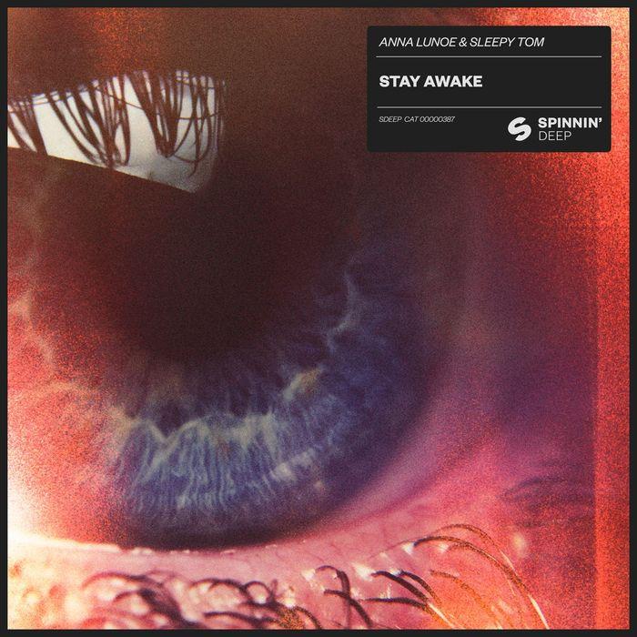 ANNA LUNOE/SLEEPY TOM - Stay Awake