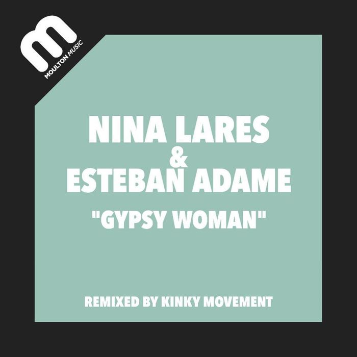 NINA LARES & ESTEBAN ADAME - Gypsy Woman