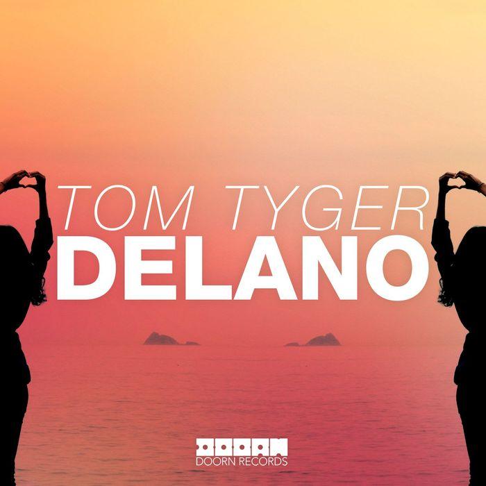 TOM TYGER - Delano