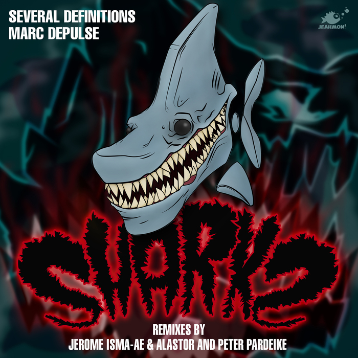 SEVERAL DEFINITIONS & MARC DEPULSE - Sharks