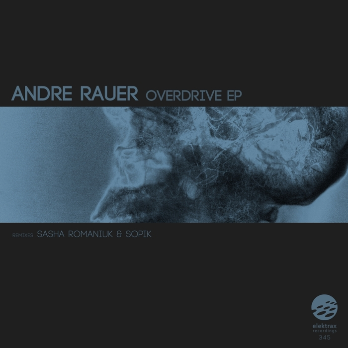 ANDRE RAUER - Overdrive EP