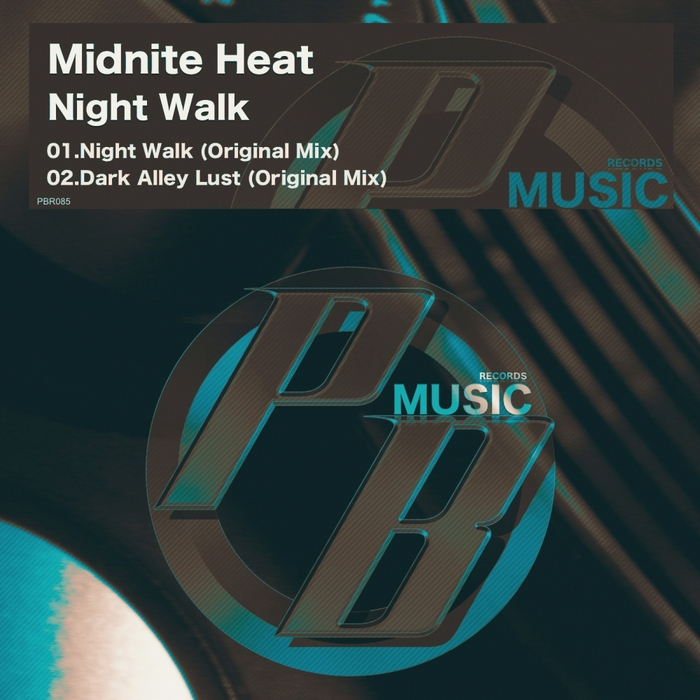 MIDNITE HEAT - Night Walk