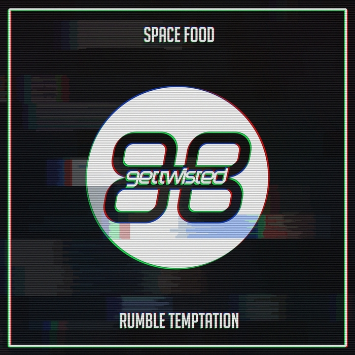 SPACE FOOD - Rumble Temptation