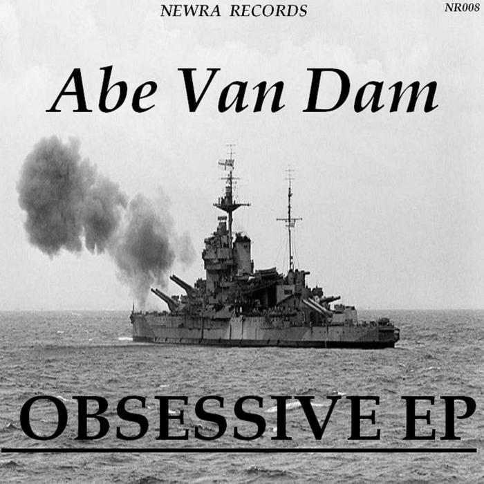 ABE VAN DAM - Obsessive EP
