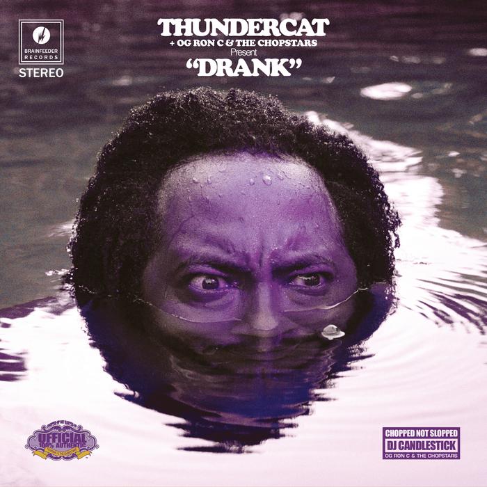 THUNDERCAT/OG RON C & DJ CANDLESTICK - Drank