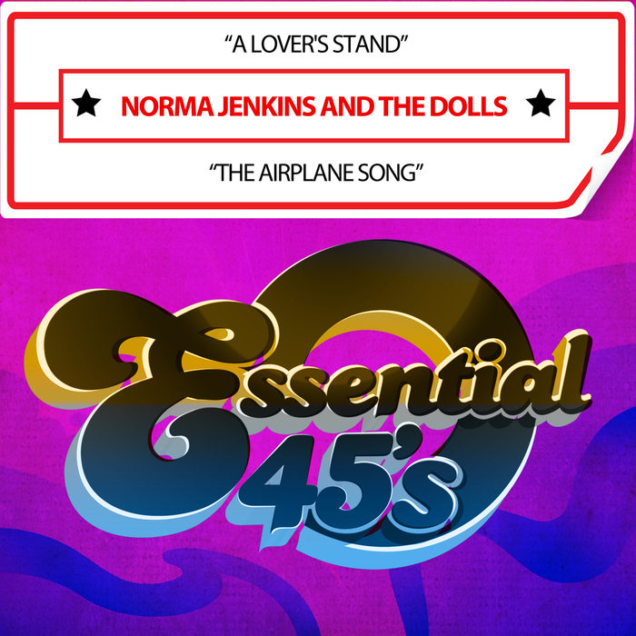NORMA JENKINS/THE DOLLS - A Lover's Stand/The Airplane Song (Digital 45)