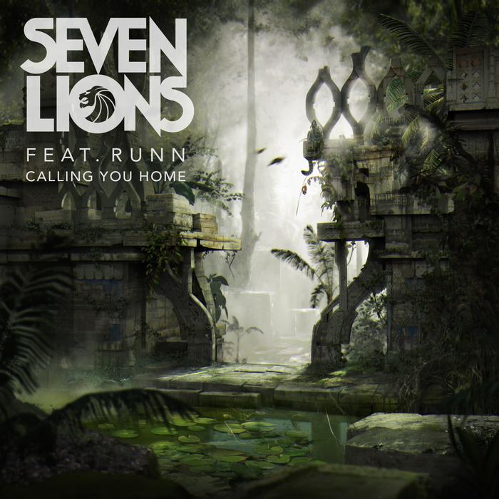 SEVEN LIONS feat RUNN - Calling You Home
