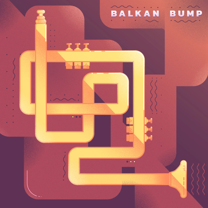 BALKAN BUMP - Balkan Bump (Explicit)