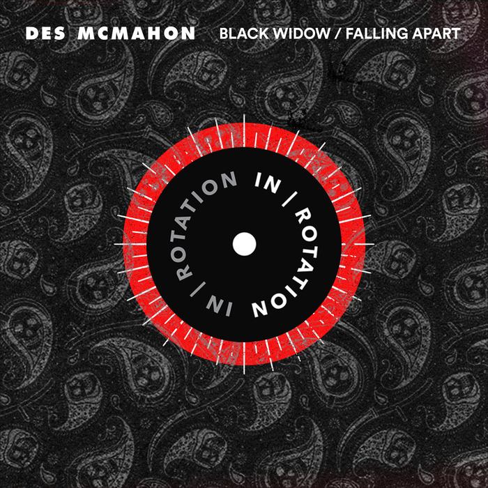 DES MCMAHON - Black Widow/Falling Apart