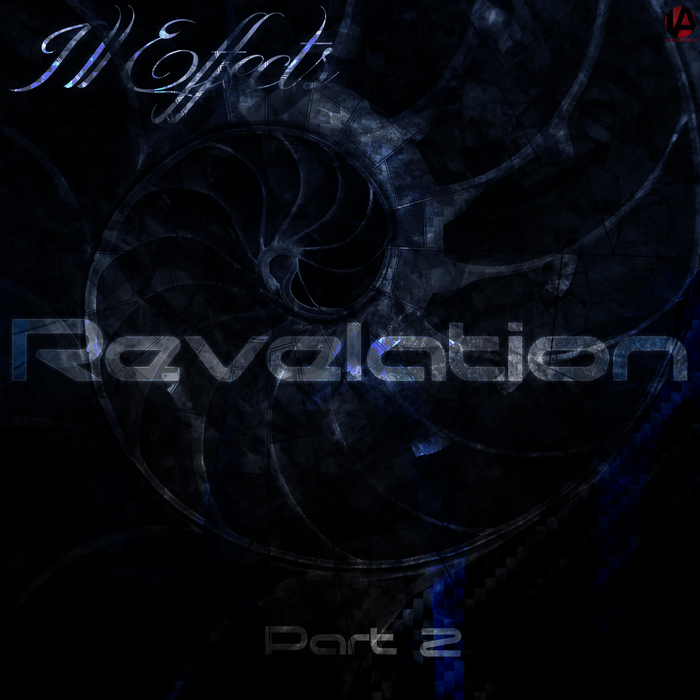 ILL EFFECTS - Revelation Part 2