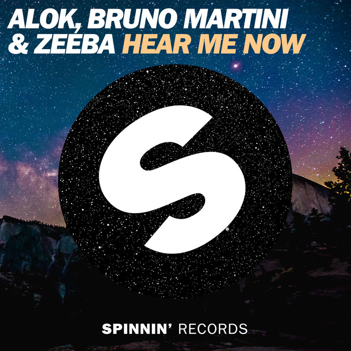 Hear Me Now By Alok Zeeba Bruno Martini On Mp3 Wav Flac Aiff