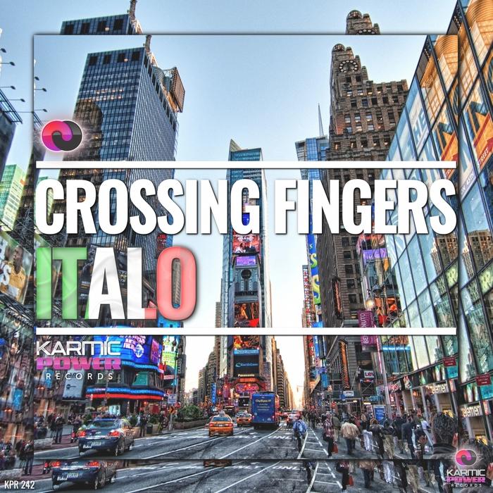 CROSSING FINGERS - Italo