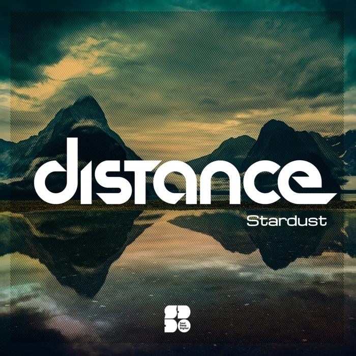 DISTANCE - Stardust