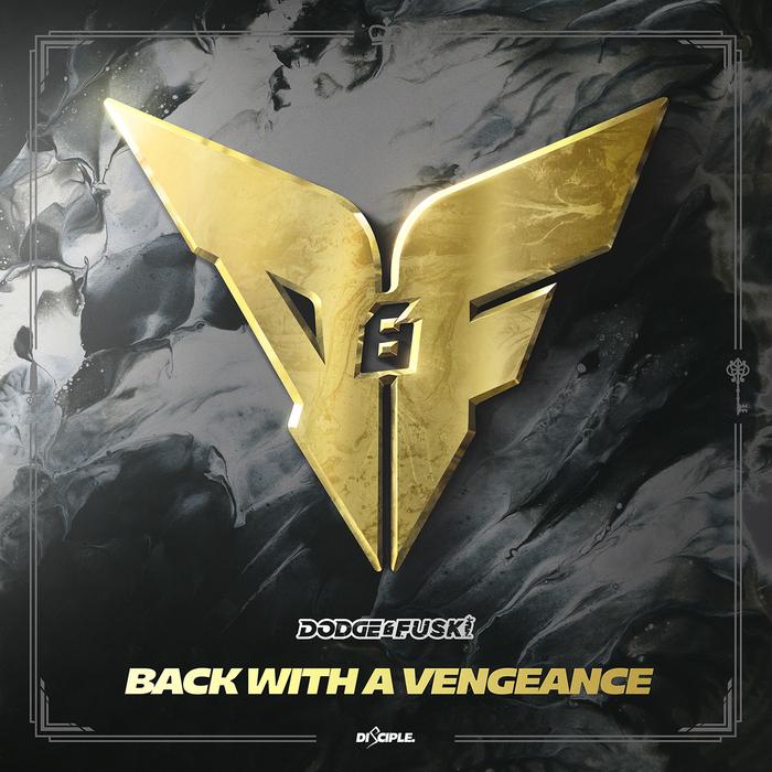 DODGE & FUSKI - Back With A Vengeance
