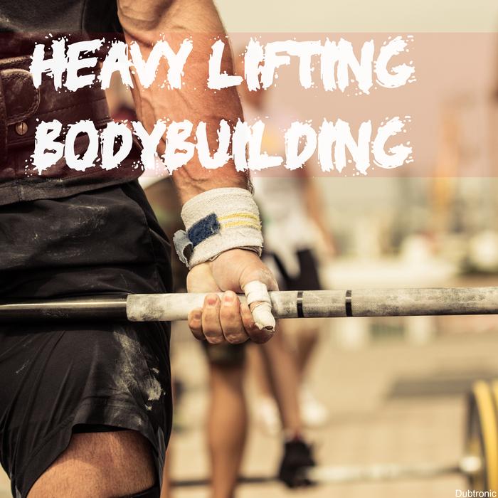 VARIOUS - Heavy Lifting Bodybuilding