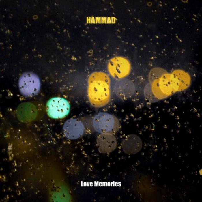 HAMMAD - Love Memories