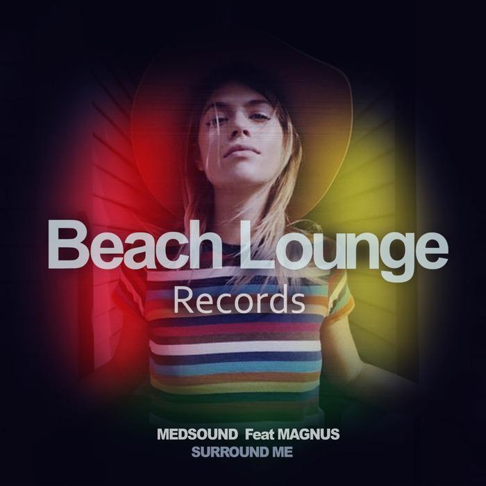 MEDSOUND feat MAGNUS - Surround Me