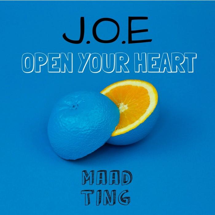 J.O.E - Open Your Heart